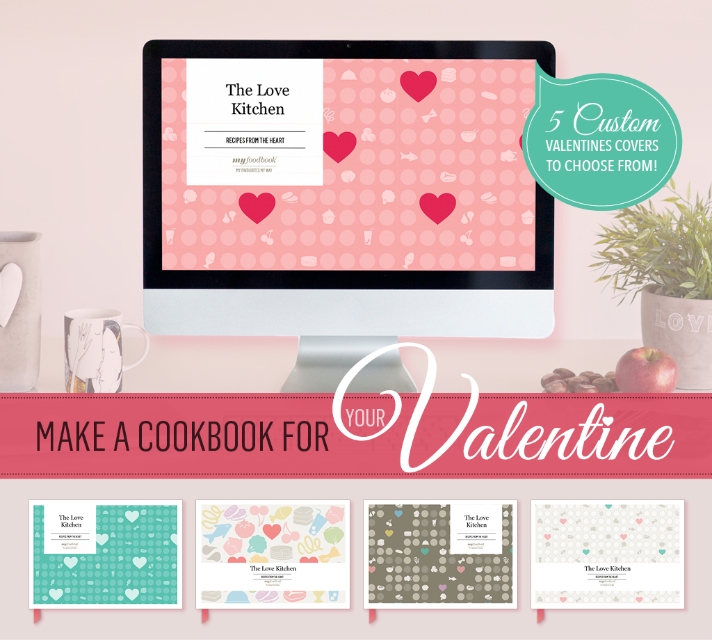 Make a cookbook for your Valentine for free with myfoodbook